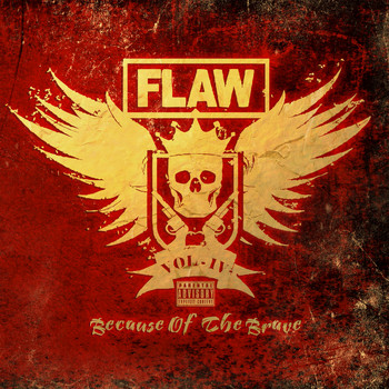 Flaw - Vol IV Because of the Brave (Explicit)