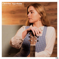 Christine Aggerholm - Morning Sessions