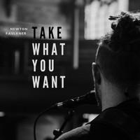 Newton Faulkner - Take What You Want