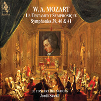 Jordi Savall & Le Concert des Nations - Mozart: The Symphonic Testament