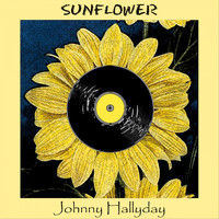 Johnny Hallyday - Sunflower