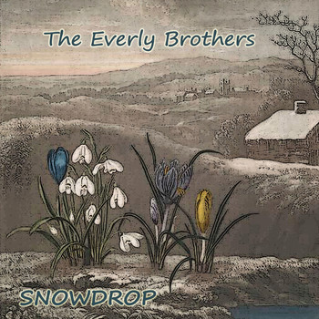 The Everly Brothers - Snowdrop