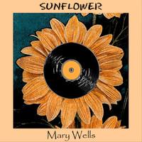 Mary Wells - Sunflower