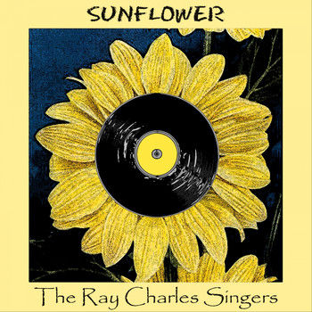 The Ray Charles Singers, The Ray Conniff Singers - Sunflower