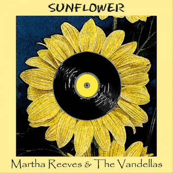 Martha Reeves & The Vandellas - Sunflower