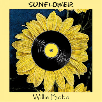 Willie Bobo - Sunflower