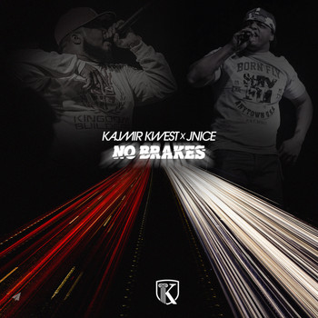 Kajmir Kwest - NO BRAKES (feat. J-NICE THE KINGDOM BUILDER)