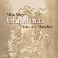 Mike Singer - Christmas Acoustic Sketches