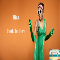 Hira - Funk In Here