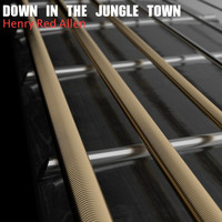 Henry Red Allen - Down in Jungle Town