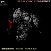 Marton Project - Inside The Brain