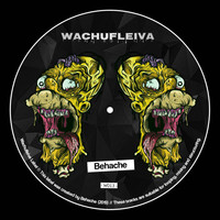 Behache - Wachufleiva 13
