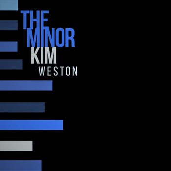Kim Weston - The Minor