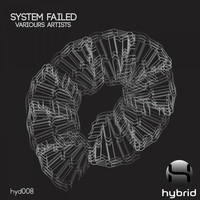 Variours Artists - System Failed