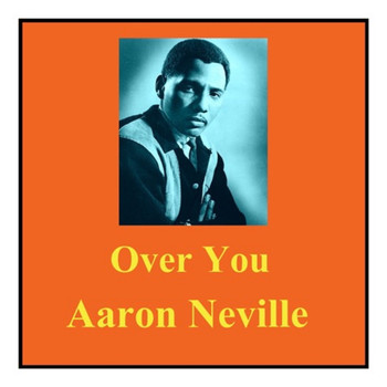 Aaron Neville - Over You