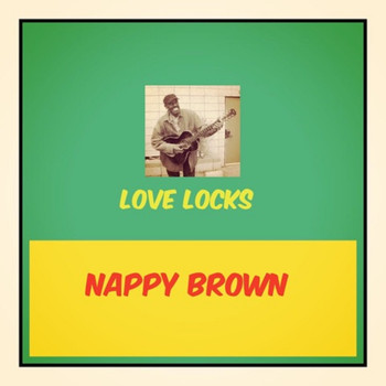 Nappy Brown - Love Locks