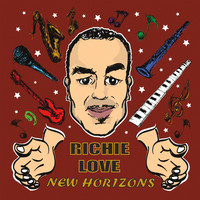 Richie Love - New Horizons
