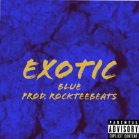 Blue - Exotic (Explicit)