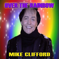 Mike Clifford - Over the Rainbow