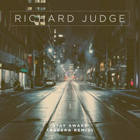 Richard Judge - Stay Awake (Kapera Remix)