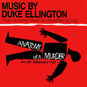Duke Ellington - Anatomy Of A Murder (OST) (Remastered)