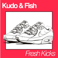 Kudo & Fish - Fresh Kicks