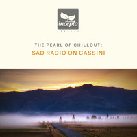 Sad Radio On Cassini - The Pearl of Chillout, Vol. 3