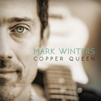 Mark Winters - Copper Queen