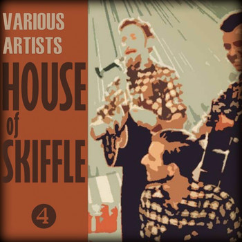 Various Artists - House of Skiffle, Part 4