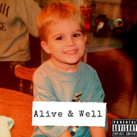 A.J. - Alive & Well (Explicit)