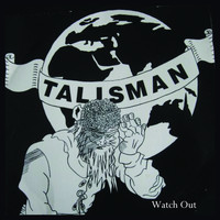 Talisman - Watch Out