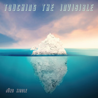 Jürg Kindle - Touching the Invisible