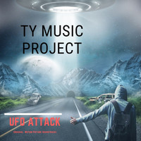 Ty Music Project - UFO Attack