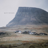 Matt Winson - Now, the Past