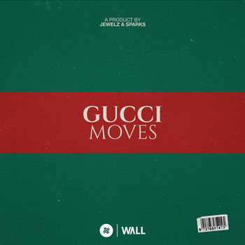 Jewelz & Sparks - Gucci Moves