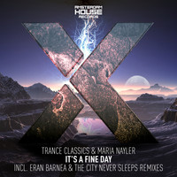 Trance Classics feat. Icara - It's A Fine Day