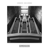 Dimension - Generator / Beg & Borrow