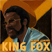 Newham Generals - King Fox (Explicit)