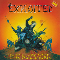 The Exploited - The Massacre (Explicit)