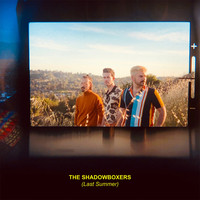The Shadowboxers - Last Summer
