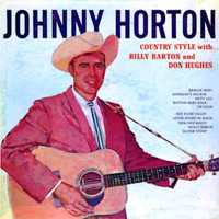 Johnny Horton - Country Style With Billy Barton And Don Hughes
