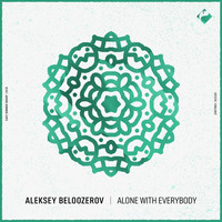 Aleksey Beloozerov - Alone with Everybody