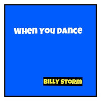 Billy Storm - When You Dance