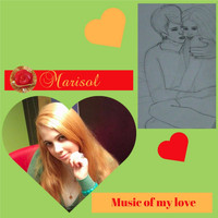 Marisol - Music of My Love