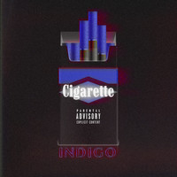 Indigo - Cigarette (Explicit)