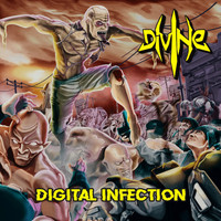 Divine - Digital Infection