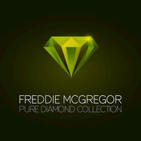 Freddie McGregor - Freddie McGregor Pure Diamond Collection