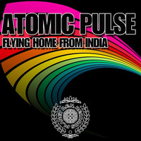 Atomic Pulse - Flying Home From India