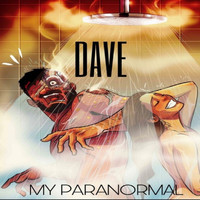 Dave - My Paranormal