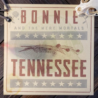 Bonnie & the Mere Mortals - Tennessee EP
